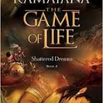 Ramayana The Game of Life : Shattered Dreams – Book Review