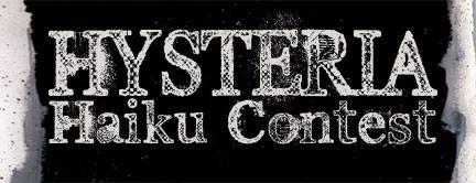 Hysteria Haiku Contest