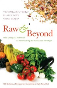 Raw and Beyond: Transforming the Raw Food Paradigm