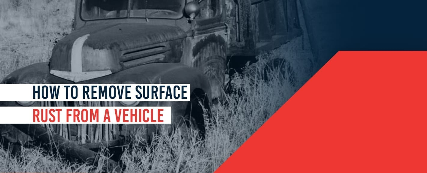 Surface Rust Repair How To Fix Small Rust Spots On Your