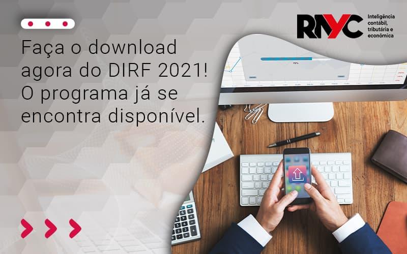 Faça O Download Agora Do Dirf 2021! O Programa Já Se Encontra Disponíve - Contabilidade Em Goiânia - GO | Rayc Contabilidade