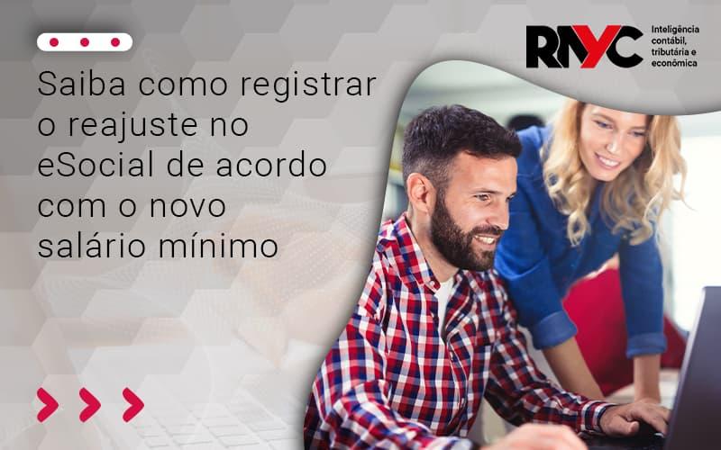Saiba Como Registrar O Reajuste No Esocial - Contabilidade Em Goiânia - GO | Rayc Contabilidade