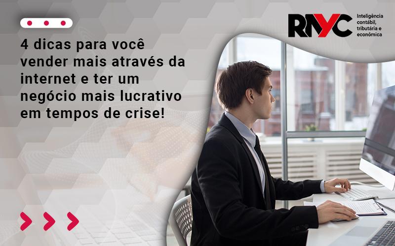 4 Dicas Para Você Vender Mais Através Da Internet E Ter Um Negócio - Contabilidade Em Goiânia - GO | Rayc Contabilidade