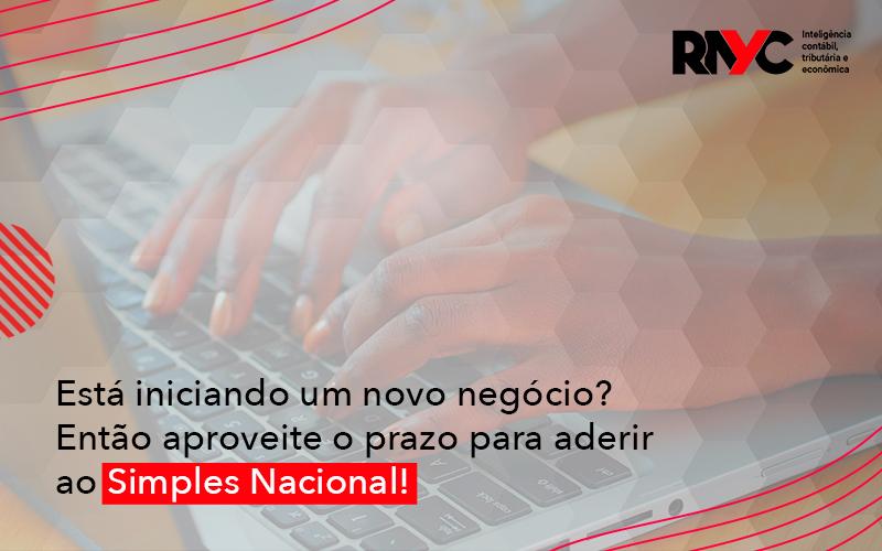 Está Iniciando Um Novo Negócio - Contabilidade Em Goiânia - GO | Rayc Contabilidade