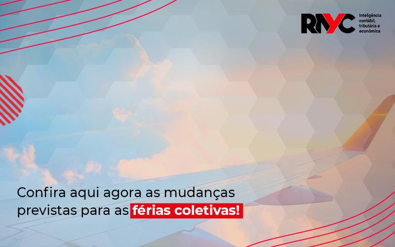 Flexibilização Das Férias Coletivas - Contabilidade Em Goiânia - GO | Rayc Contabilidade