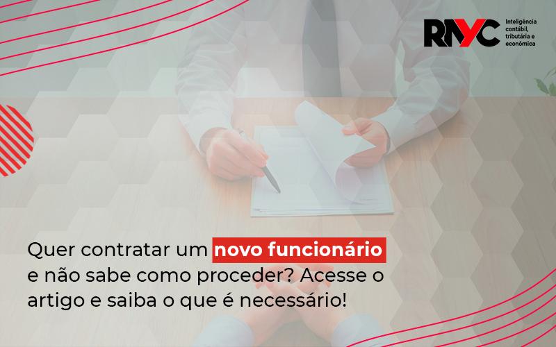 Trabalho Por Prazo Determinado Como Contratar Um Funcionário - Contabilidade Em Goiânia - GO | Rayc Contabilidade