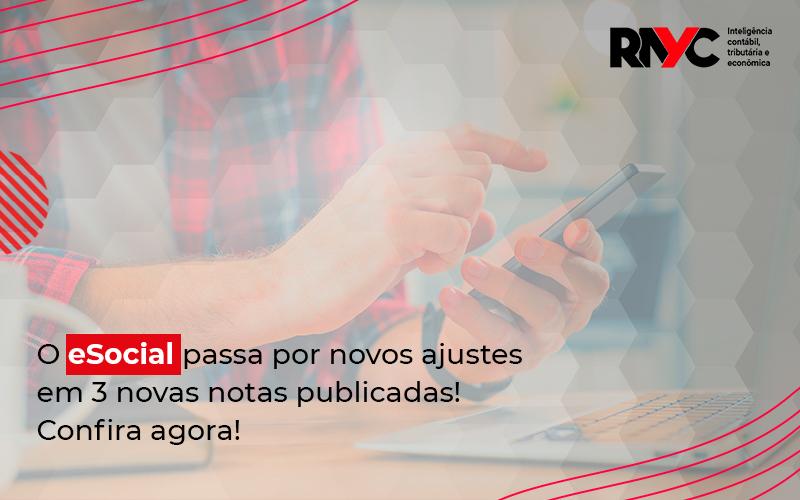 Esocial Publica Três Notas Orientativas Com Alterações De Eventos - Contabilidade Em Goiânia - GO | Rayc Contabilidade