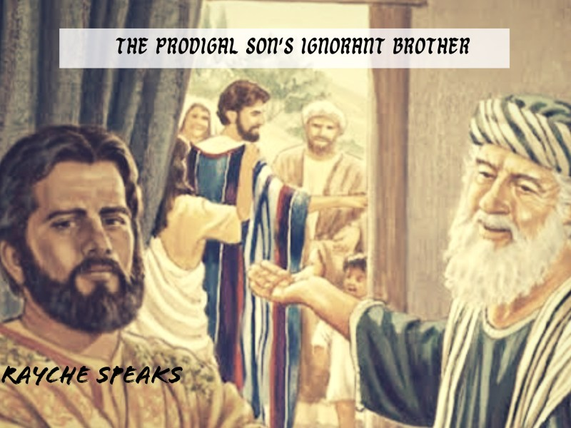 The Prodigal Son's Ignorant Brother