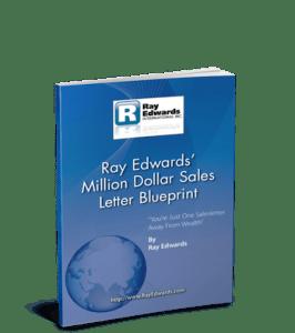 Free Copywriting Ebook – Ray Edwards Million Dollar Sales Letter Blueprint