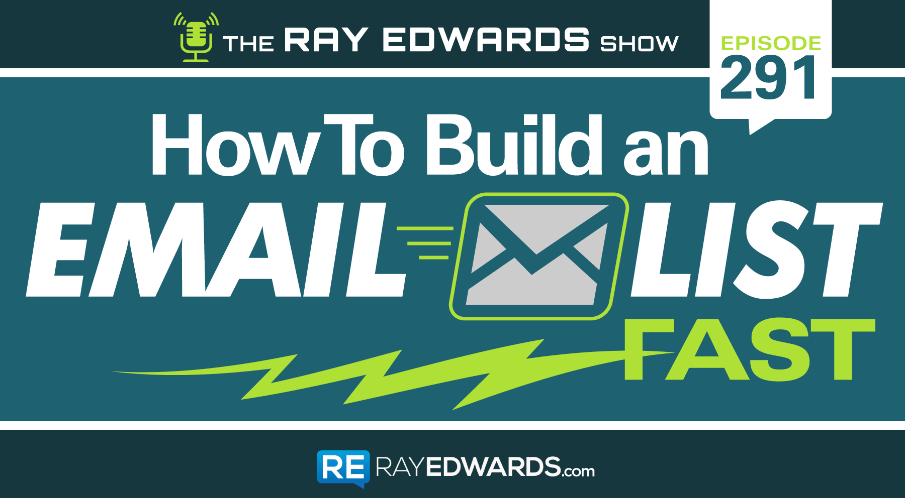 How To Build an Email List Fast | Ray Edwards