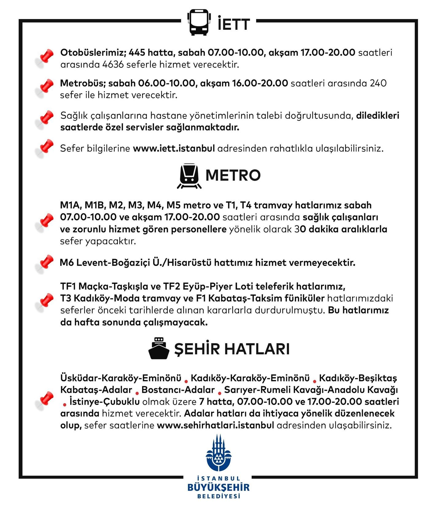 When will the public transportation be done in Istanbul at the weekend?