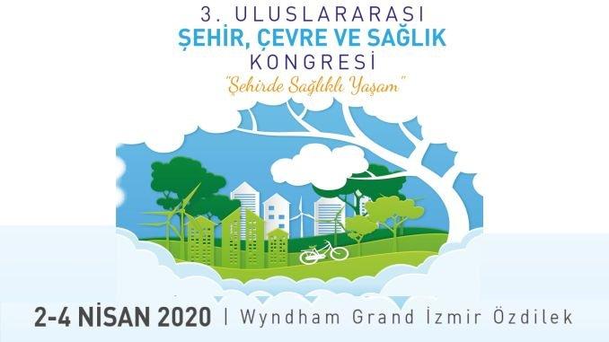 سيعقد مؤتمر البيئة والصحة الدولي للمدينة في إزمير في أبريل