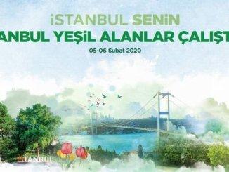 Istanbul green areas start calista tomorrow