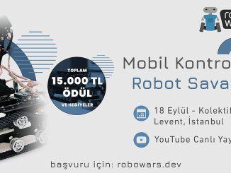 istanbulda duzenlenecek robowars robotik yarişmasina geri sayim başladi