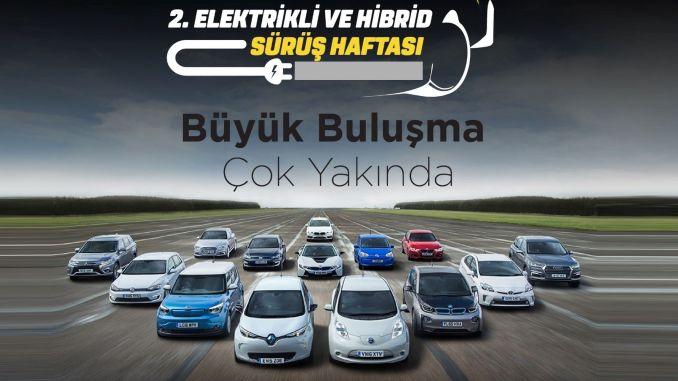 Drei neue Modelle werden während der Elektro- und Hybridfahrwoche erstmals in der Türkei präsentiert.