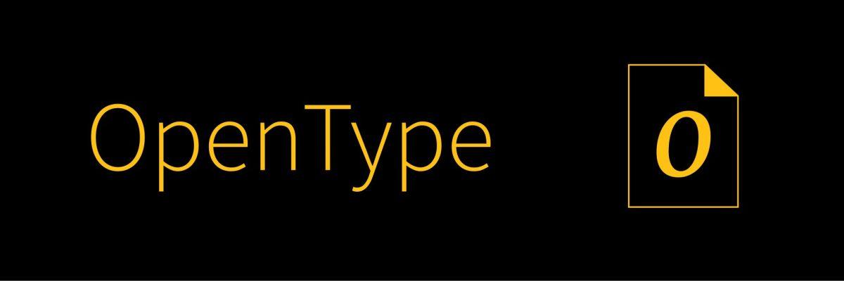 qué es opentype