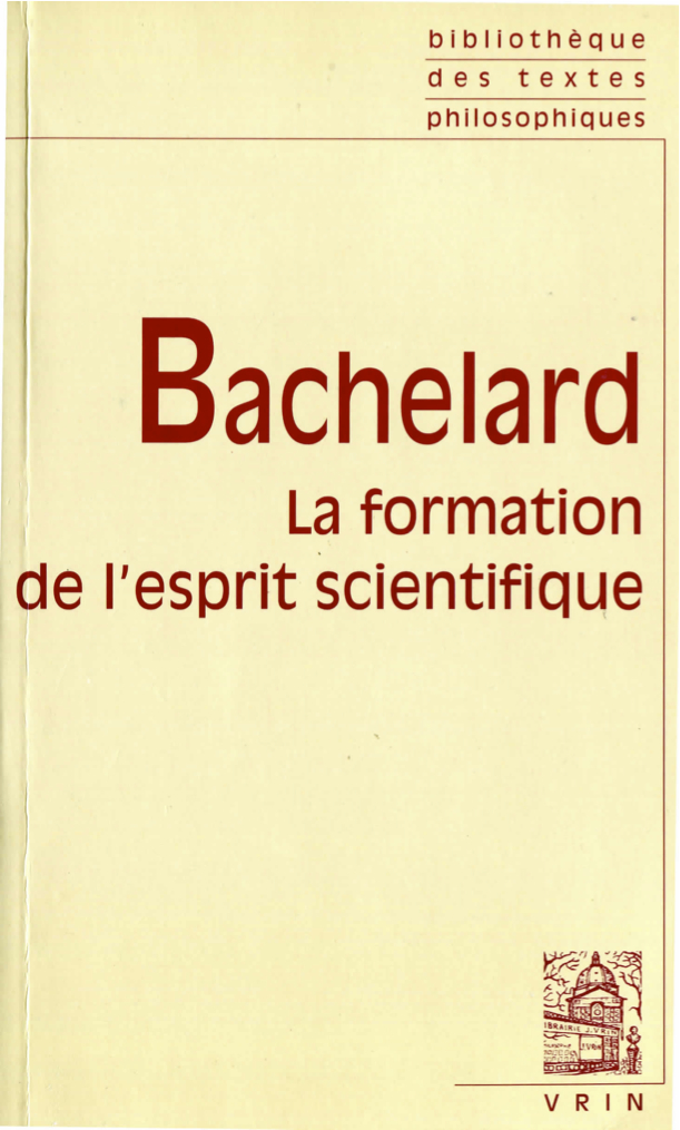 Gaston Bachelard La Formation De L'esprit Scientifique : gaston, bachelard, formation, l'esprit, scientifique, Gaston, Bachelard, Formation, L'esprit, Scientifique.