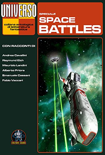 Space battles – speciale (Universo) (Collana Universo) (Italian Edition)