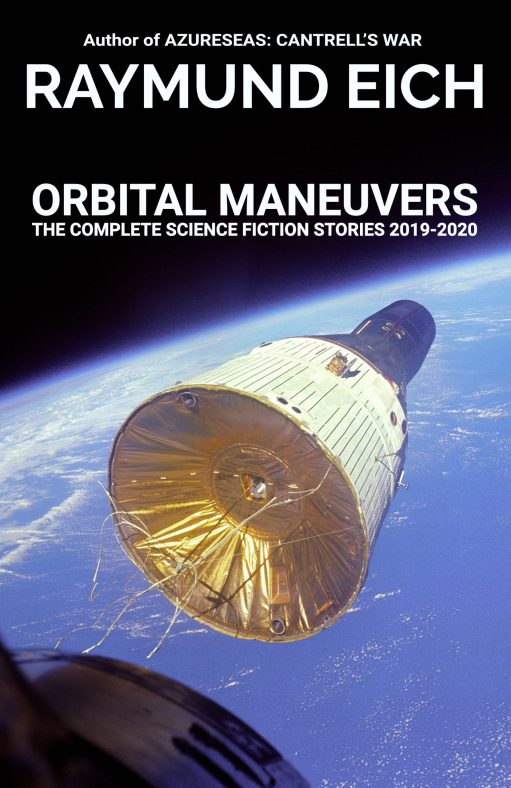 "Cover of ""Orbital Maneuvers"" by Raymund Eich"