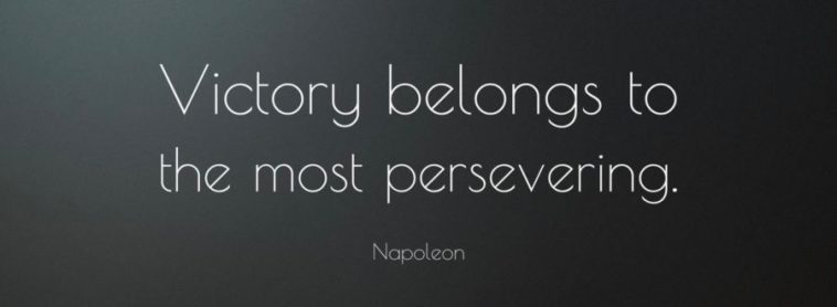 5421-Napoleon-Quote-Victory-belongs-to-the-most-persevering
