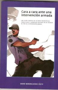 Cara a cara ante una intervención armada, en el Blog http://rayruiz68.wordpress.com/