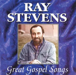 GREAT GOSPEL SONGS | Ray Stevens
