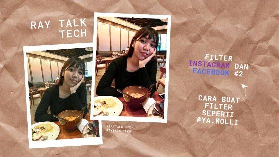 Filter Instagram dan Facebook #2 – Buat Filter @ya.molli
