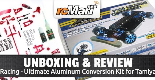 Unboxing: Yeah Racing - Ultimate Aluminum Conversion Kit for Tamiya TT01