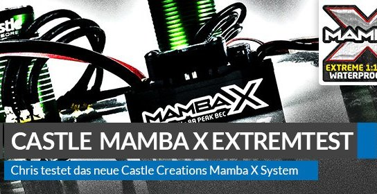 Beitragsbild: Castle Creations Mamba X Systems im Extreme Test