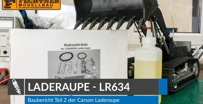 Baureihe: RC Laderaupe Liebherr LR634 1:14 – Teil 2 – Hydraulik