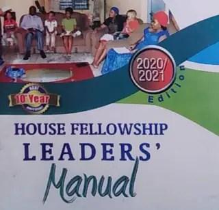 RCCG HOUSE FELLOWSHIP LEADER'S MANUAL 24 JANUARY 2021