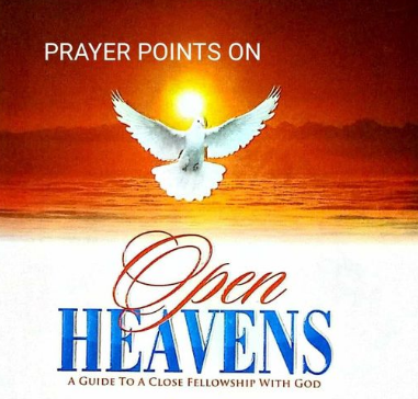 PRAYER POINTS FOR OPEN HEAVENS 26 FEBRUARY 2021