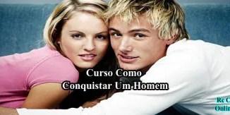 16 Curso Como Conquistar Um Homem 1 e1562191312598 - Curso Como Conquistar Um Homem