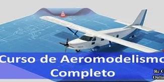 Curso de aeromodelismo completo