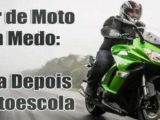 Como andar de moto sem medo.
