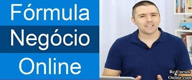 Curso Fórmula Negócio Online É Bom Funciona