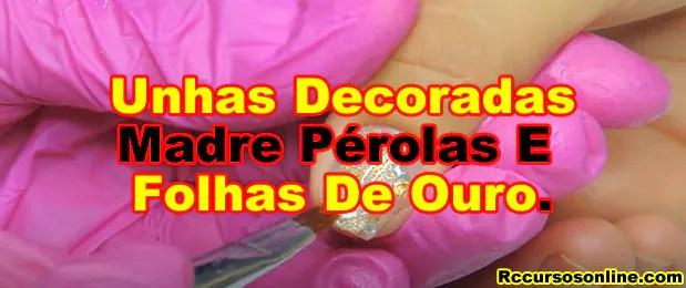 237-como-fazer-unhas-decoradas-com-decoração-de-madre-pérolas-e-folhas-de-ouro