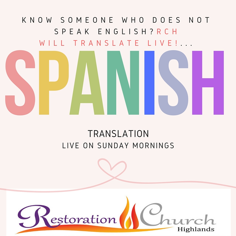 Spanish – Restoration Church Highlands