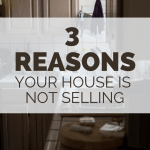 3 Reasons Your House Is Not Selling - RCI Plus Topsail