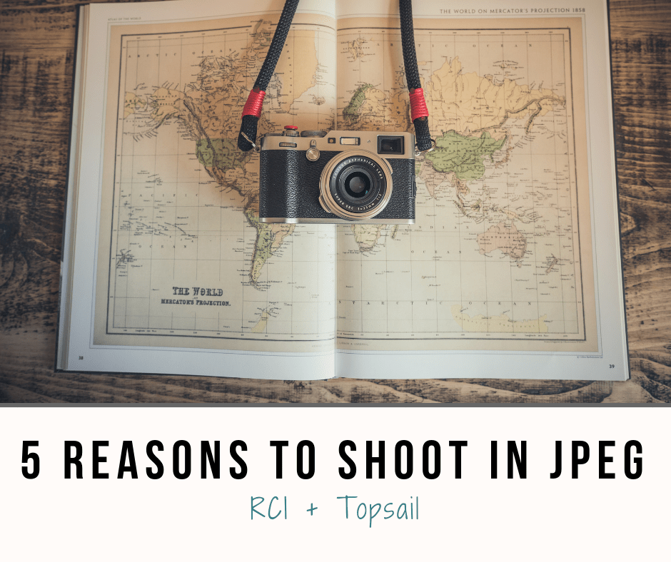 5 Reasons To Shoot In JPEG - RCI Plus Topsail