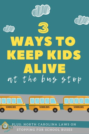 3 ways to keep kids alive at the bus stop - RCI Plus Topsail