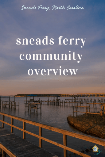 Sneads Ferry Community Overview - RCI Plus Topsail