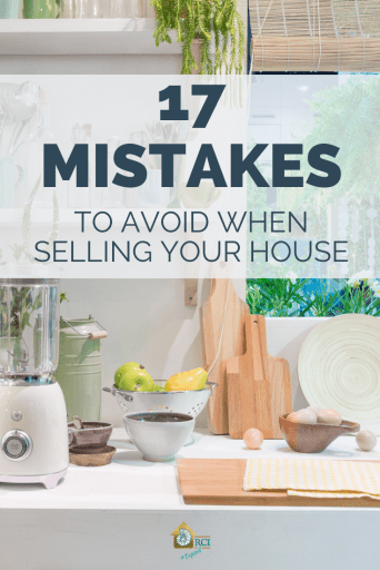 17 Mistakes to avoid when selling your home