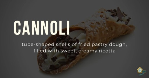 Cannoli are tube-shaped shells of fried pastry dough, filled with sweet, creamy ricotta.