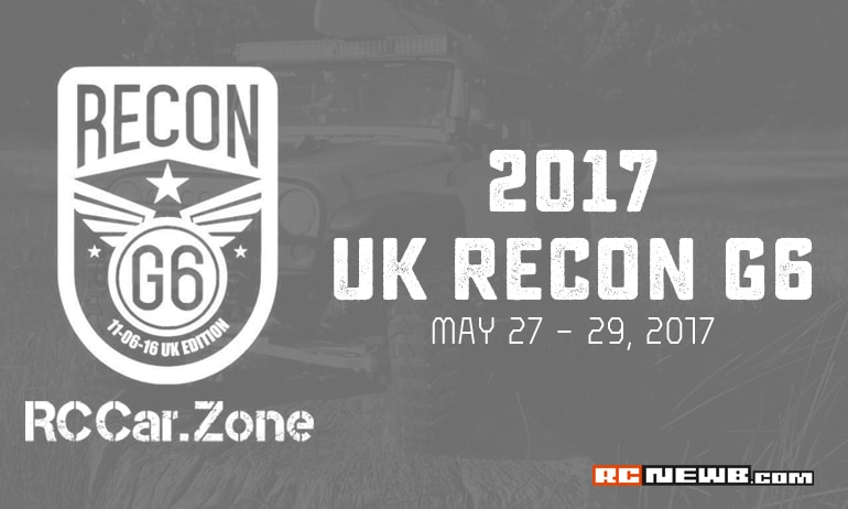 The 2017 UK RECON G6 is Set to Roll, May 27 – 29