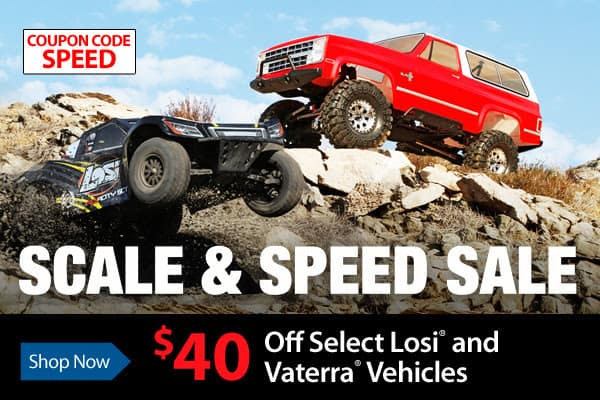 "Grab $40 Discount on Select Vaterra and Losi Vehicles During the ""Scale & Speed Sale"""