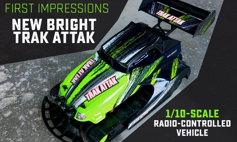 First Impressions: New Bright Trak Attak