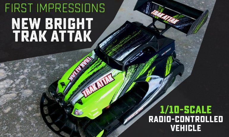 First Impressions: New Bright Trak Attak