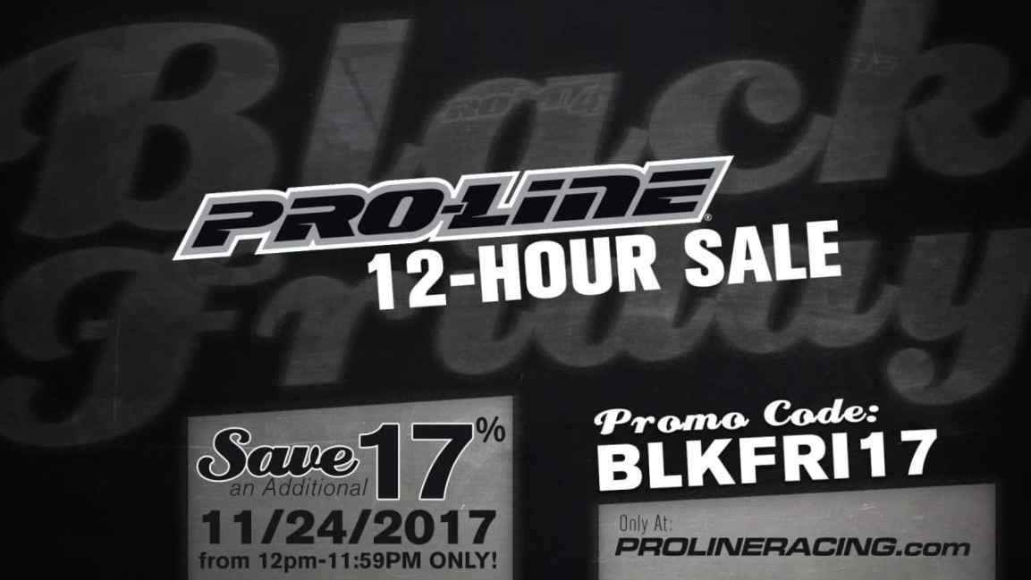 Grab a 17% Discount During Pro-Line's 12-Hour Black Friday Sale
