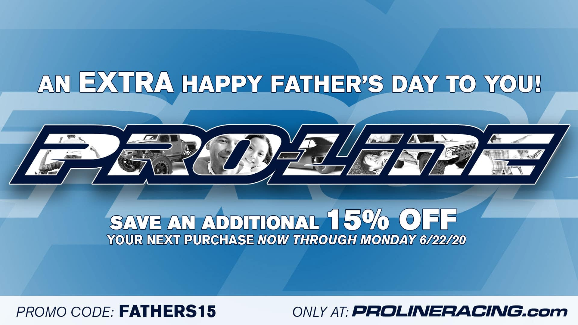 Celebrate Dad with Pro-Line's Father's Day Sale